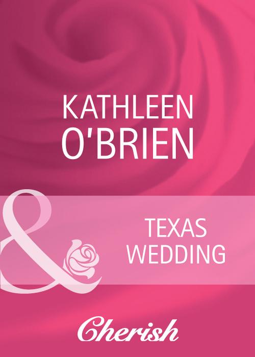 Фото - Kathleen O'Brien Texas Wedding андрэ рье andre rieu dreaming