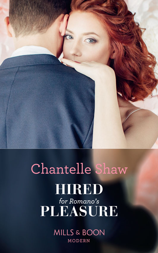 Chantelle Shaw Hired For Romano's Pleasure