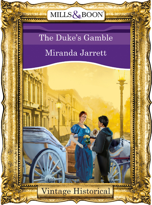 Miranda Jarrett The Duke's Gamble not a penny more not a penny less