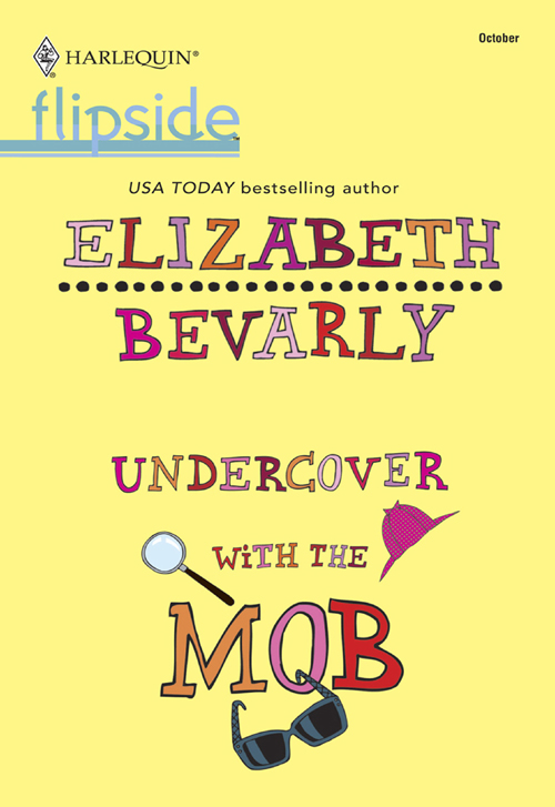 Elizabeth Bevarly Undercover with the Mob maybe this time