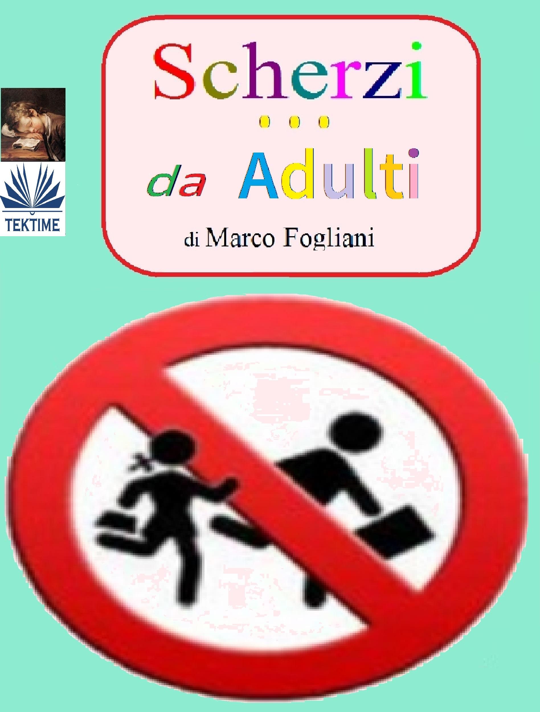 Marco Fogliani Scherzi Da Adulti andrej titov iracconti della spiaggia
