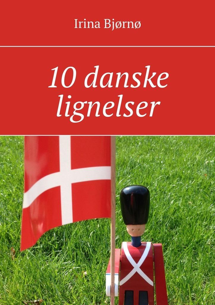 Irina Bjørnø 10 danske lignelser francis hagerup om kjob og salg norwegian edition