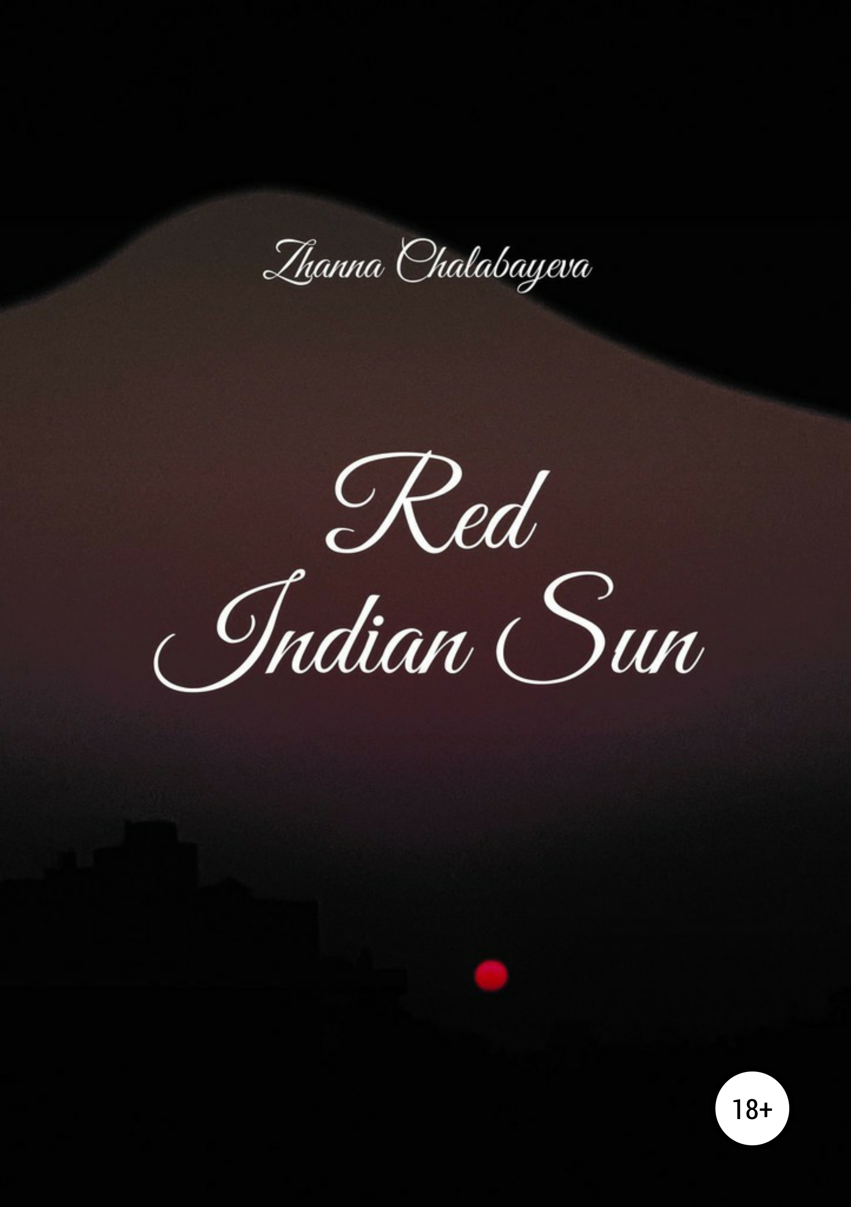 Zhanna Chalabayeva Red Indian Sun the lived experience of overcoming prejudice