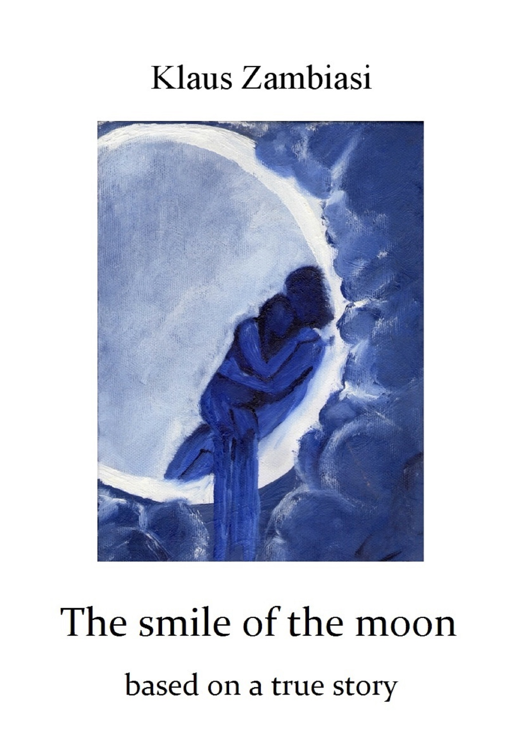 Klaus Zambiasi The Smile Of The Moon