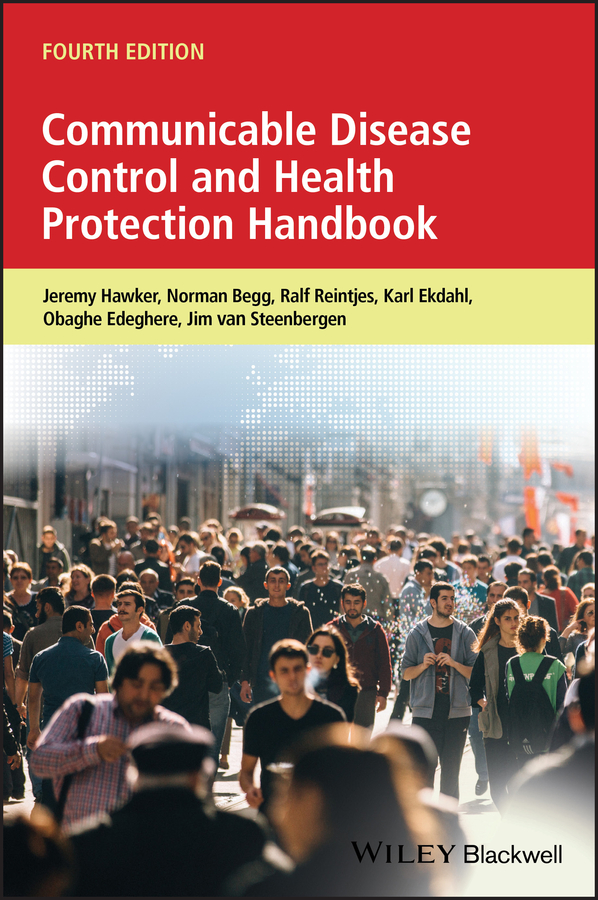 Jeremy Hawker Communicable Disease Control and Health Protection Handbook niels behrendt matrix proteases in health and disease