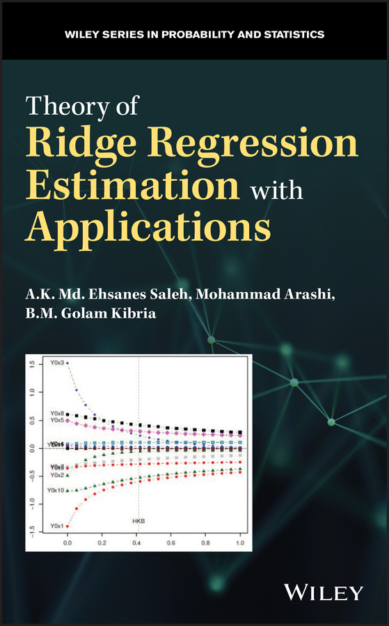 цена Mohammad Arashi Theory of Ridge Regression Estimation with Applications онлайн в 2017 году