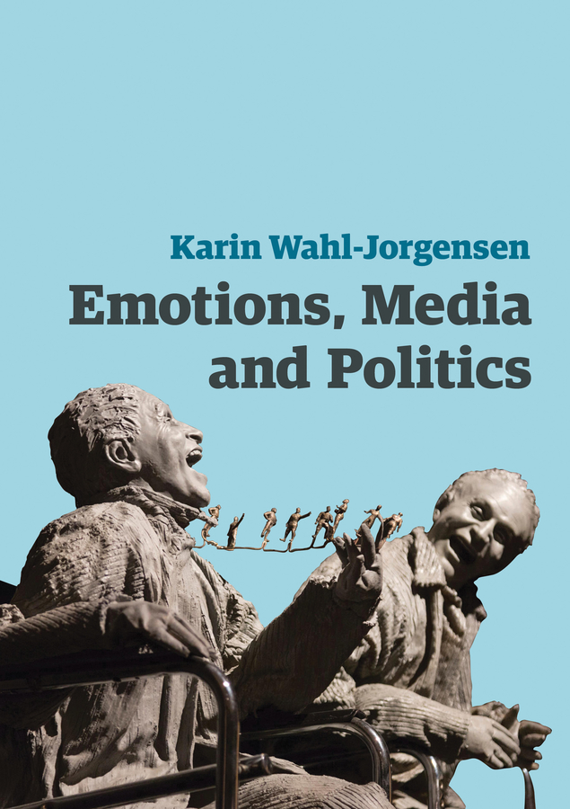 Karin Wahl-Jorgensen Emotions, Media and Politics media and politics in pakistan