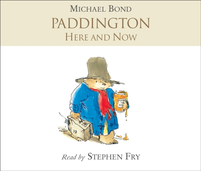 Michael Bond Paddington Here and Now betsy fritcha apocalypse here and now are you ready