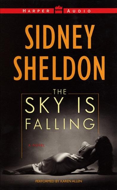 Сидни Шелдон Sky Is Falling сидни шелдон остросюжетный зарубежный детектив выпуск 2