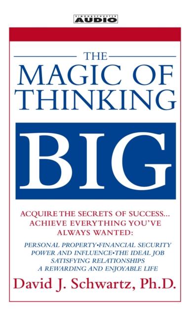 David Schwartz Magic of Thinking Big david cox creative thinking for dummies