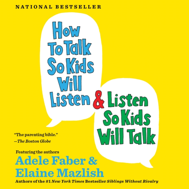 Elaine Mazlish How to Talk So Kids Will Listen & Listen So Kids Will Talk elaine mazlish siblings without rivalry