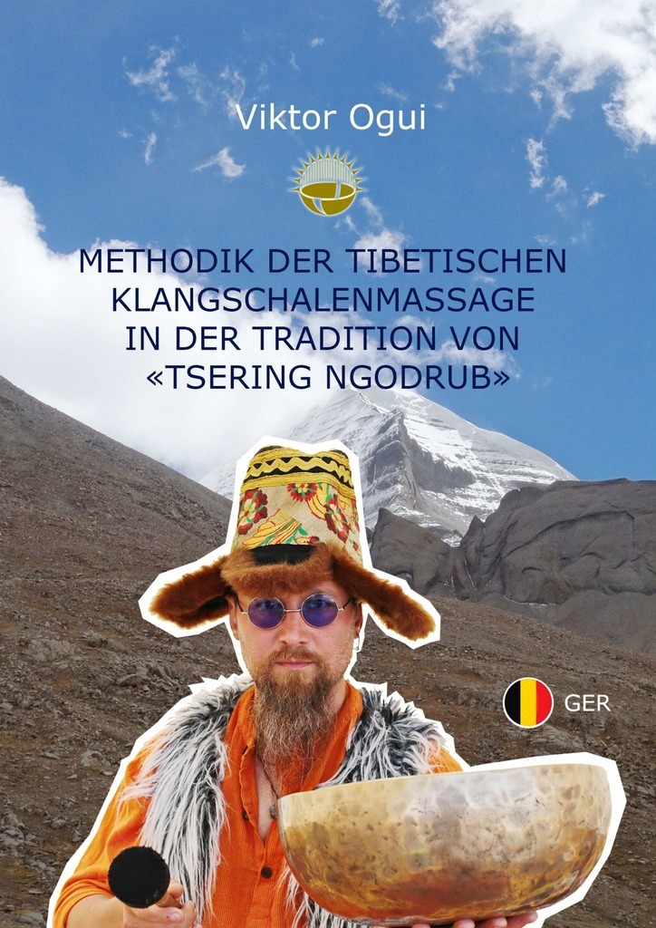 Viktor Ogui Methodik der Tibetischen Klangschalenmassage inder Tradition von «Tsering Ngodrub» panasonic lumix dmc gf7k kit silver