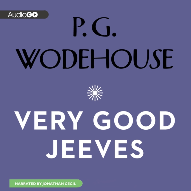 P. G. Wodehouse Very Good, Jeeves p g wodehouse jeeves joy in the morning