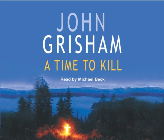John Grisham Time To Kill grisham j client