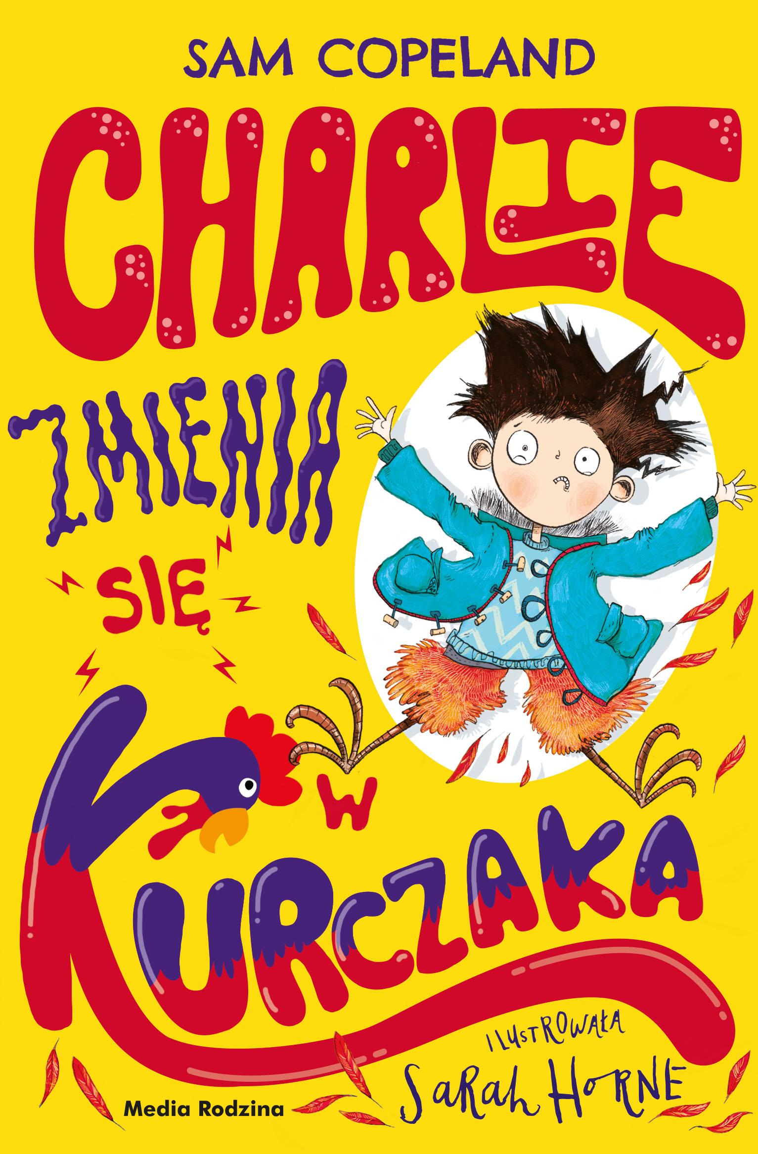 Обложка «Charlie zmienia się w kurczaka»