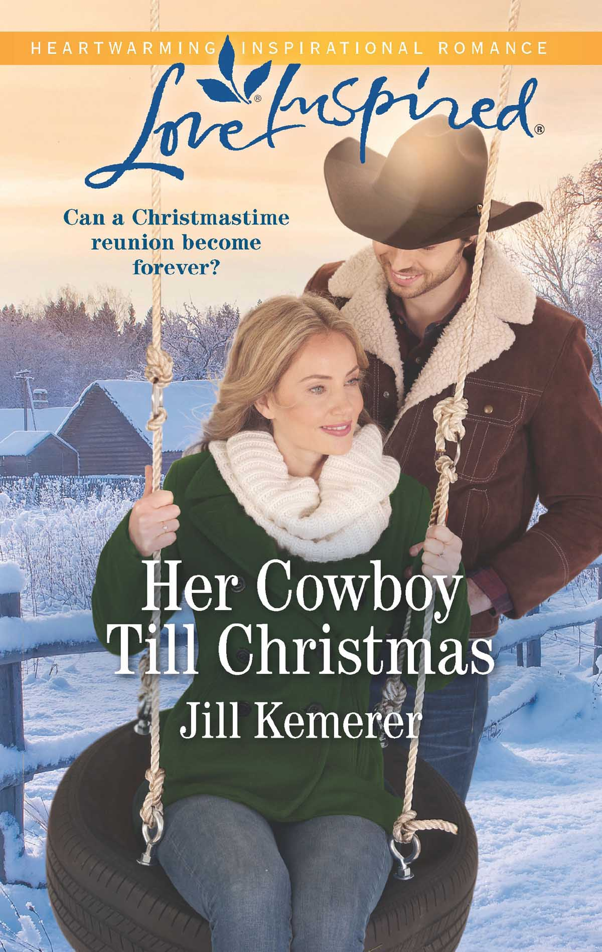 Jill Kemerer Her Cowboy Till Christmas cathleen galitz the cowboy who broke the mold