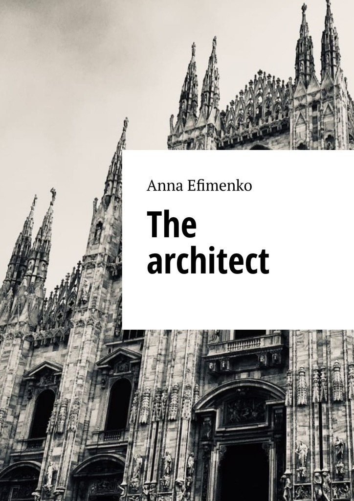 Anna Efimenko The architect life in a medieval village