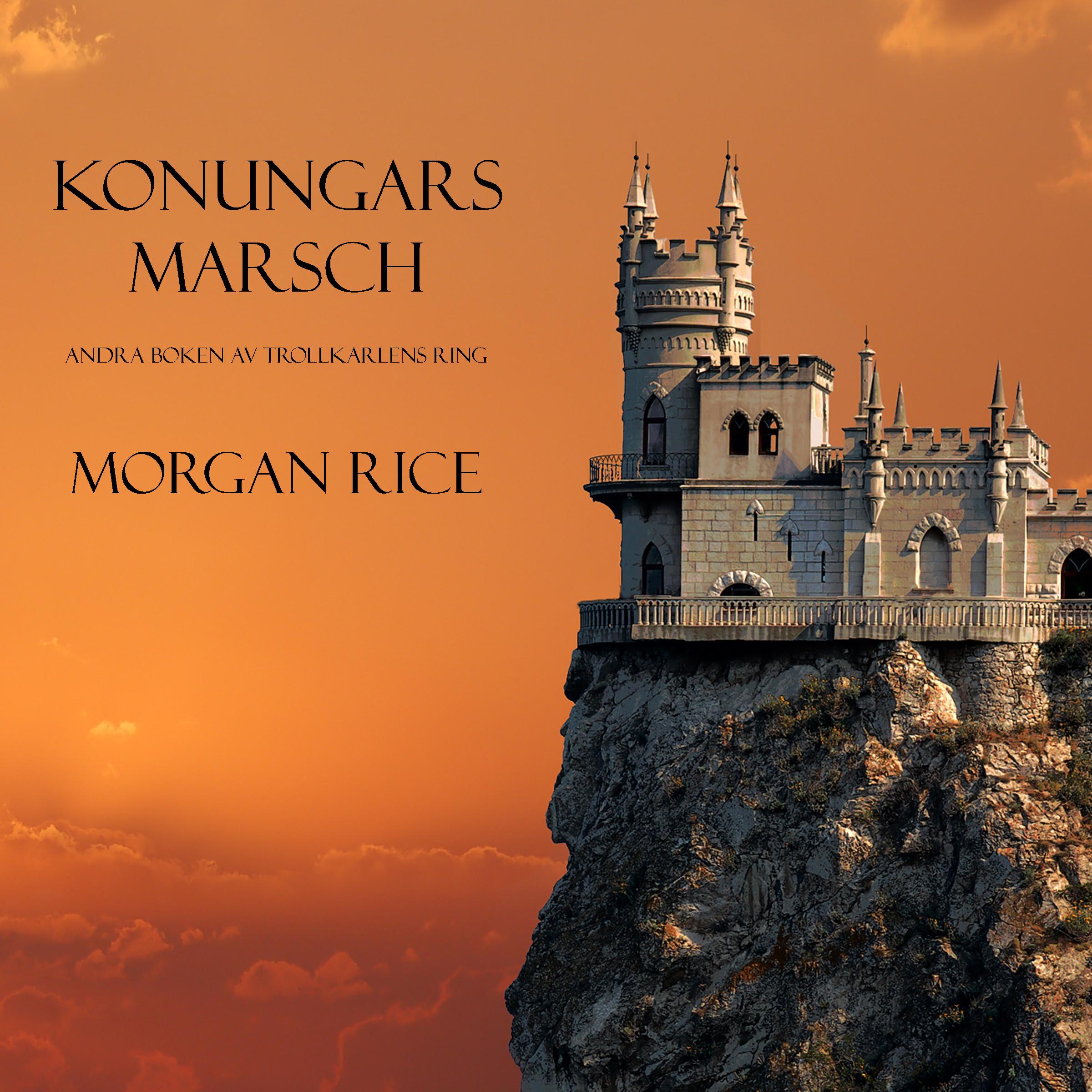 Морган Райс Konungars Marsch karl ljungstedt eddan om och ur de fornnordiska guda och hjaltesangerna en popular framstalling swedish edition