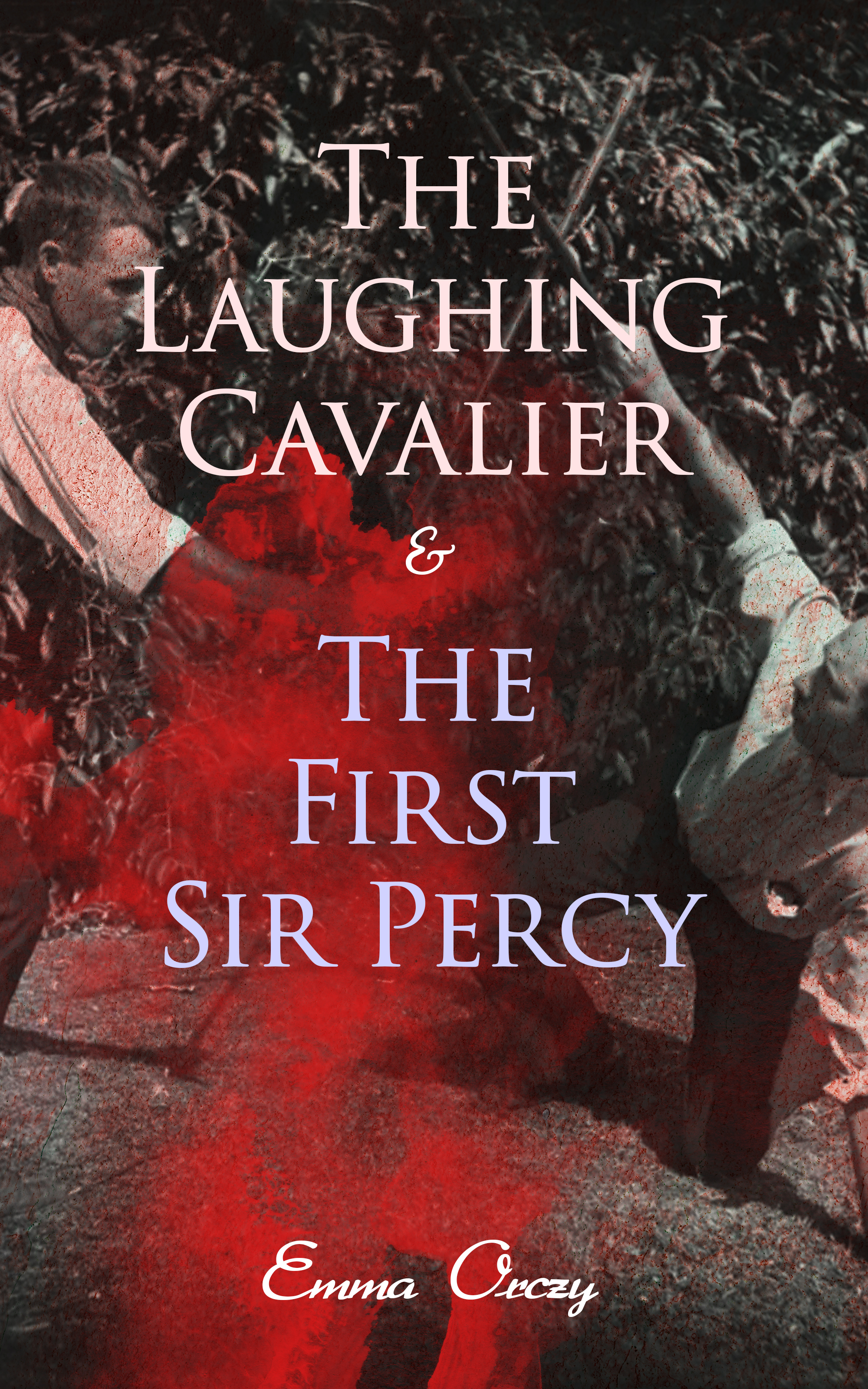 Emma Orczy The Laughing Cavalier & The First Sir Percy цена