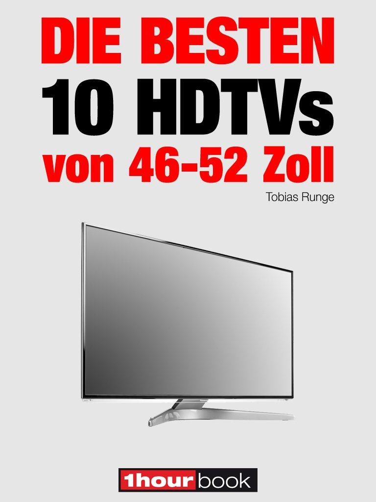 Tobias Runge Die besten 10 HDTVs von 46 bis 52 Zoll
