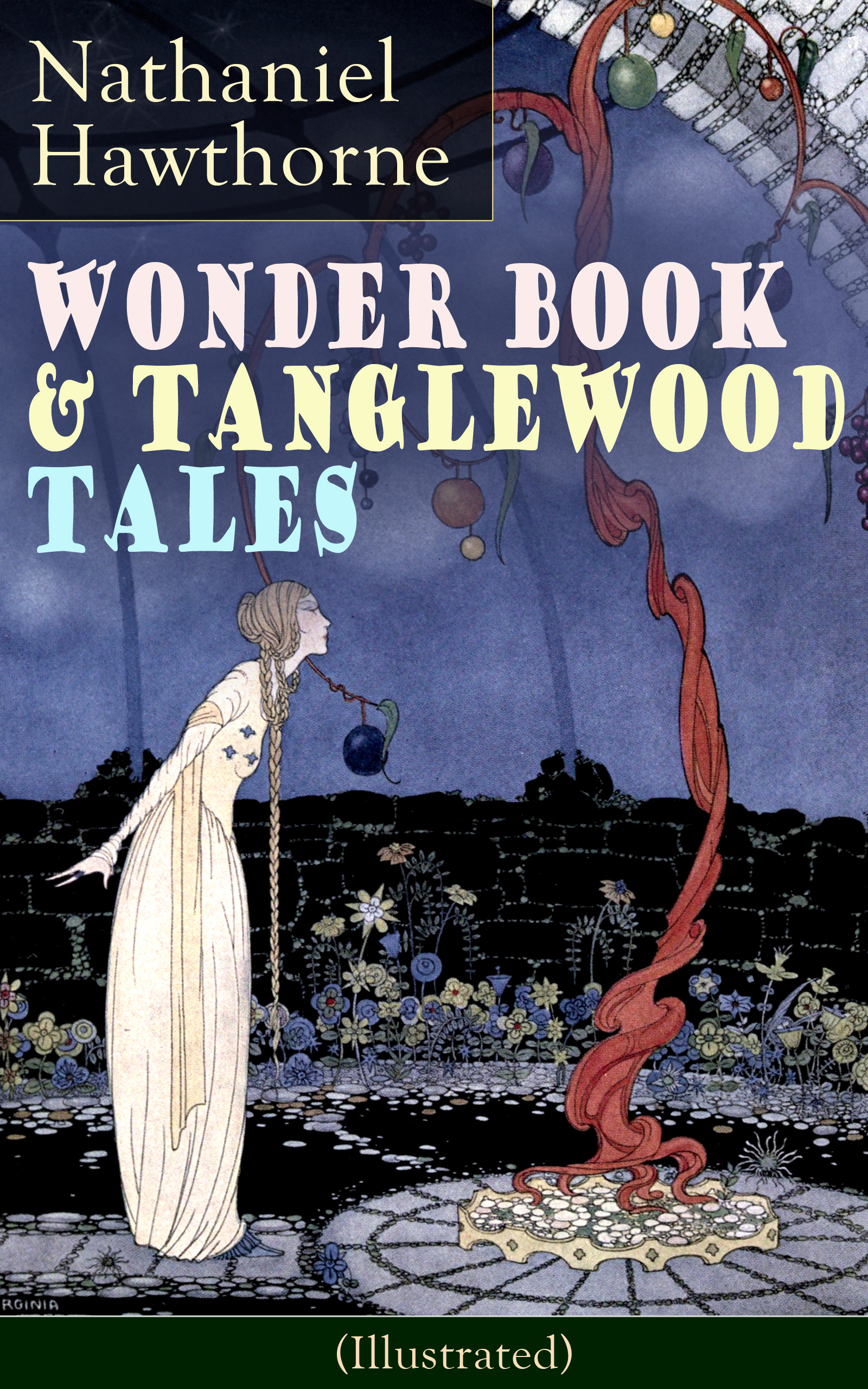 Nathaniel Hawthorne Wonder Book & Tanglewood Tales - Greatest Stories from Greek Mythology for Children (Illustrated)