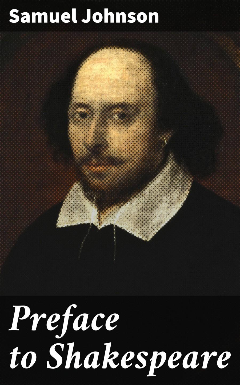 Samuel Johnson Preface to Shakespeare various shakespeare songs morley weelkes johnson byrd deller consort a deller 1