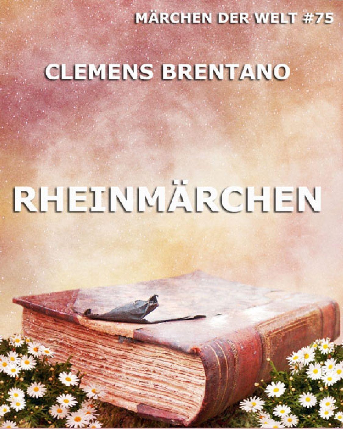 Clemens Brentano Rheinmärchen clemens brentano marchen