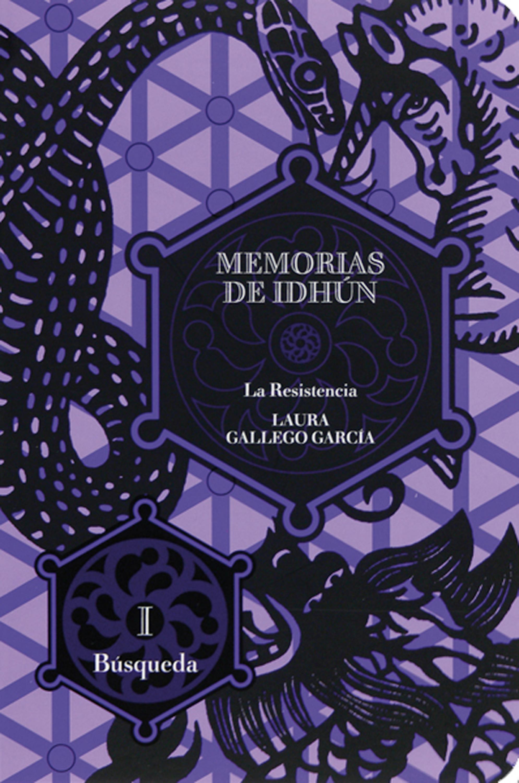 Laura Gallego Memorias de Idhún. La Resistencia. Libro I: Búsqueda laura gallego memorias de idhún saga
