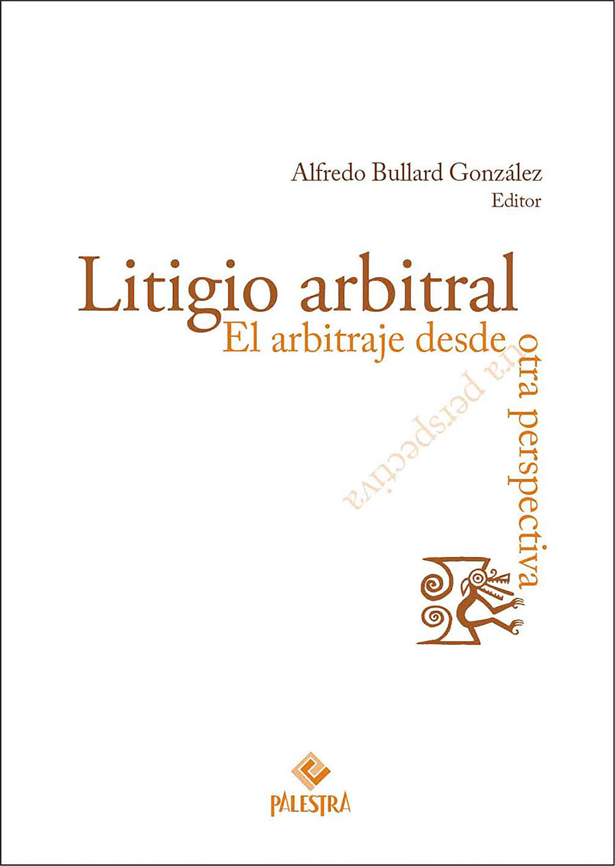 Alfredo Bullard Litigio arbitral колье alfredo pauly