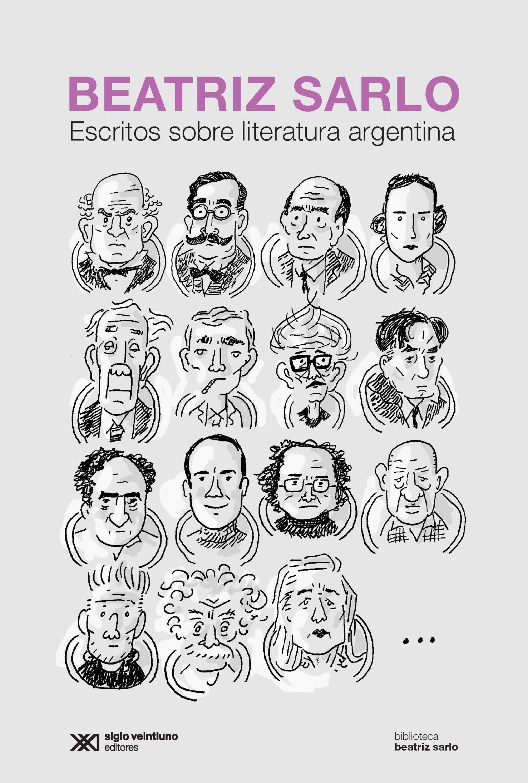 Beatriz Sarlo Escritos sobre literatura argentina недорого