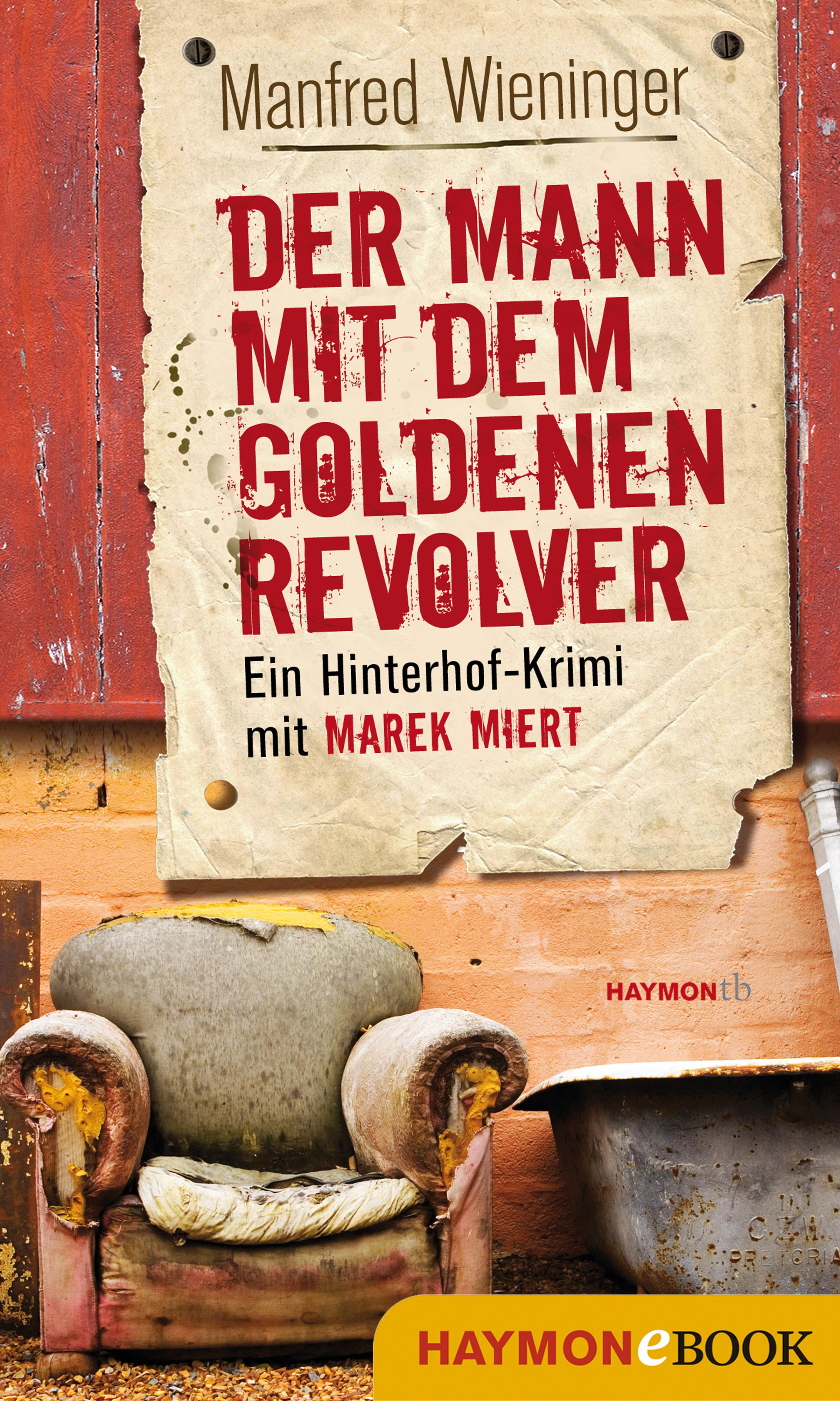 цена Manfred Wieninger Der Mann mit dem goldenen Revolver онлайн в 2017 году
