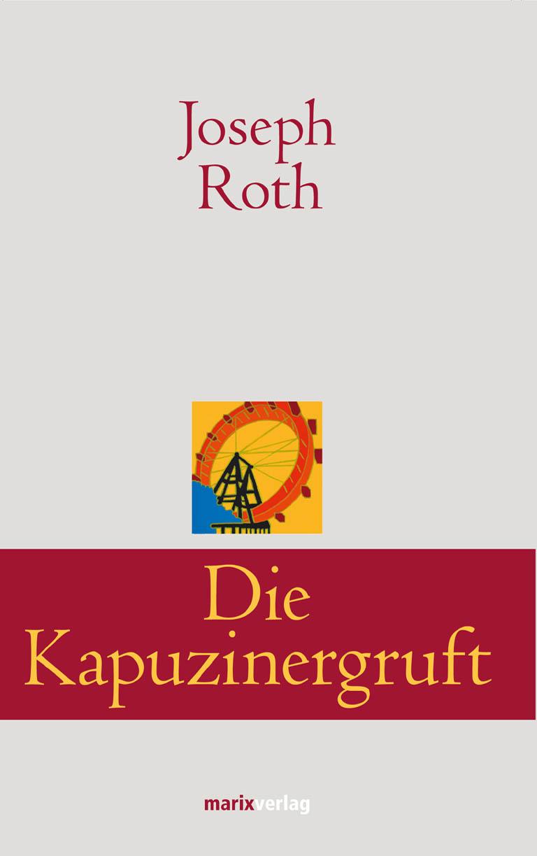 цена Joseph Roth Die Kapuzinergruft онлайн в 2017 году