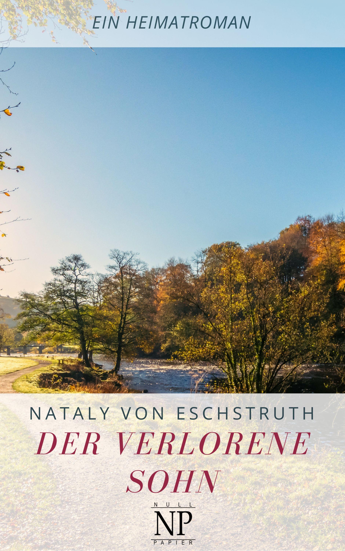 цена Nataly von Eschstruth Der verlorene Sohn онлайн в 2017 году