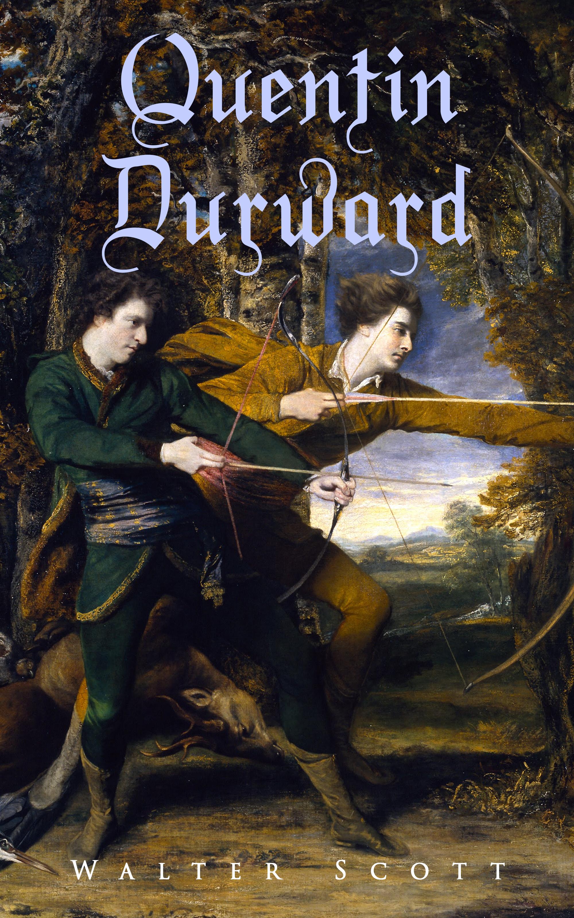 Walter Scott Quentin Durward scott w quentin durward