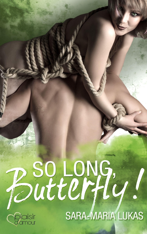 Sara-Maria Lukas So long, Butterfly!