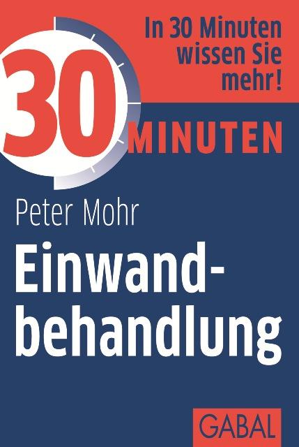 Peter Mohr 30 Minuten Einwandbehandlung joachim skambraks 30 minuten elevator pitch