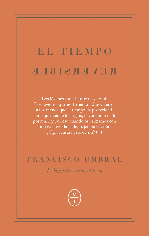 Francisco Umbral El tiempo reversible reversible errors