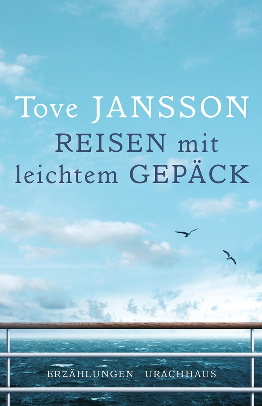 Tove Jansson Reisen mit leichtem Gepäck anna jansson ilusalongi saatusejumalanna