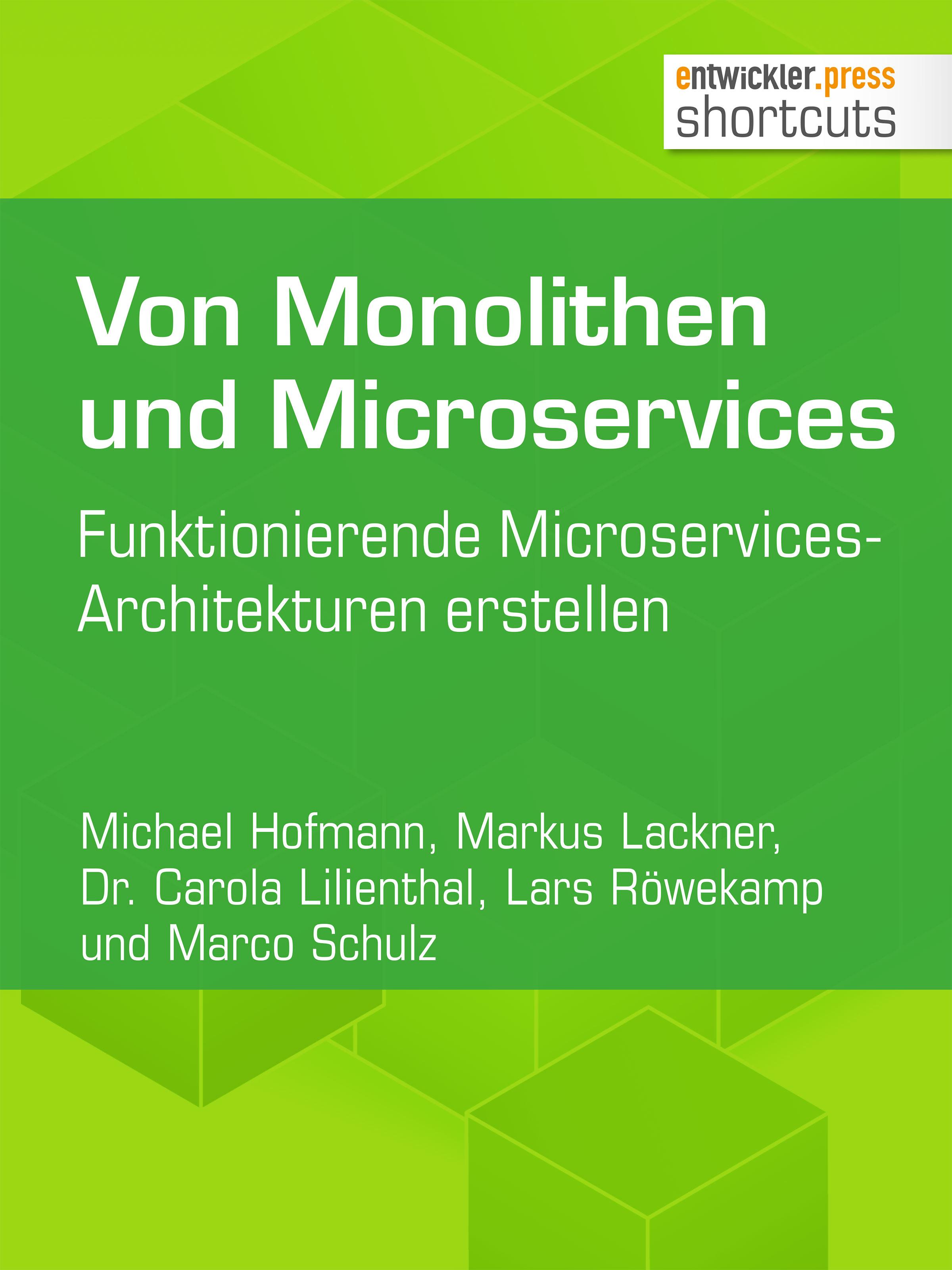 Michael Hofmann Von Monolithen und Microservices