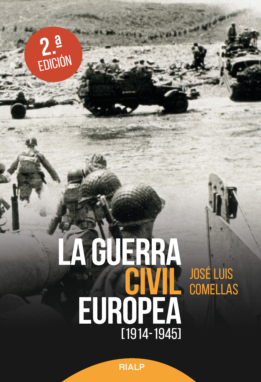 José Luis Comellas García-Lera La guerra civil europea