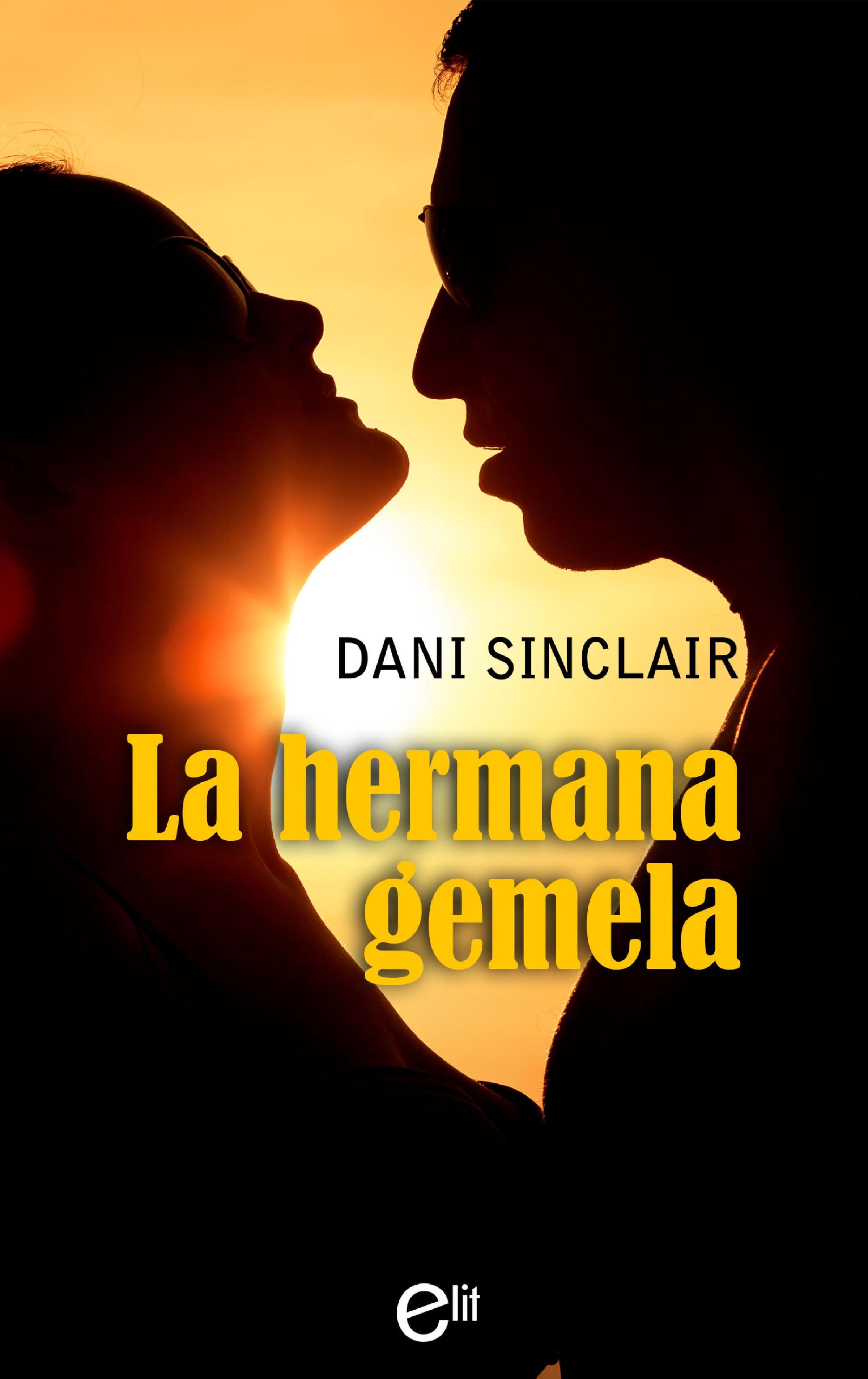 цена Dani Sinclair La hermana gemela онлайн в 2017 году