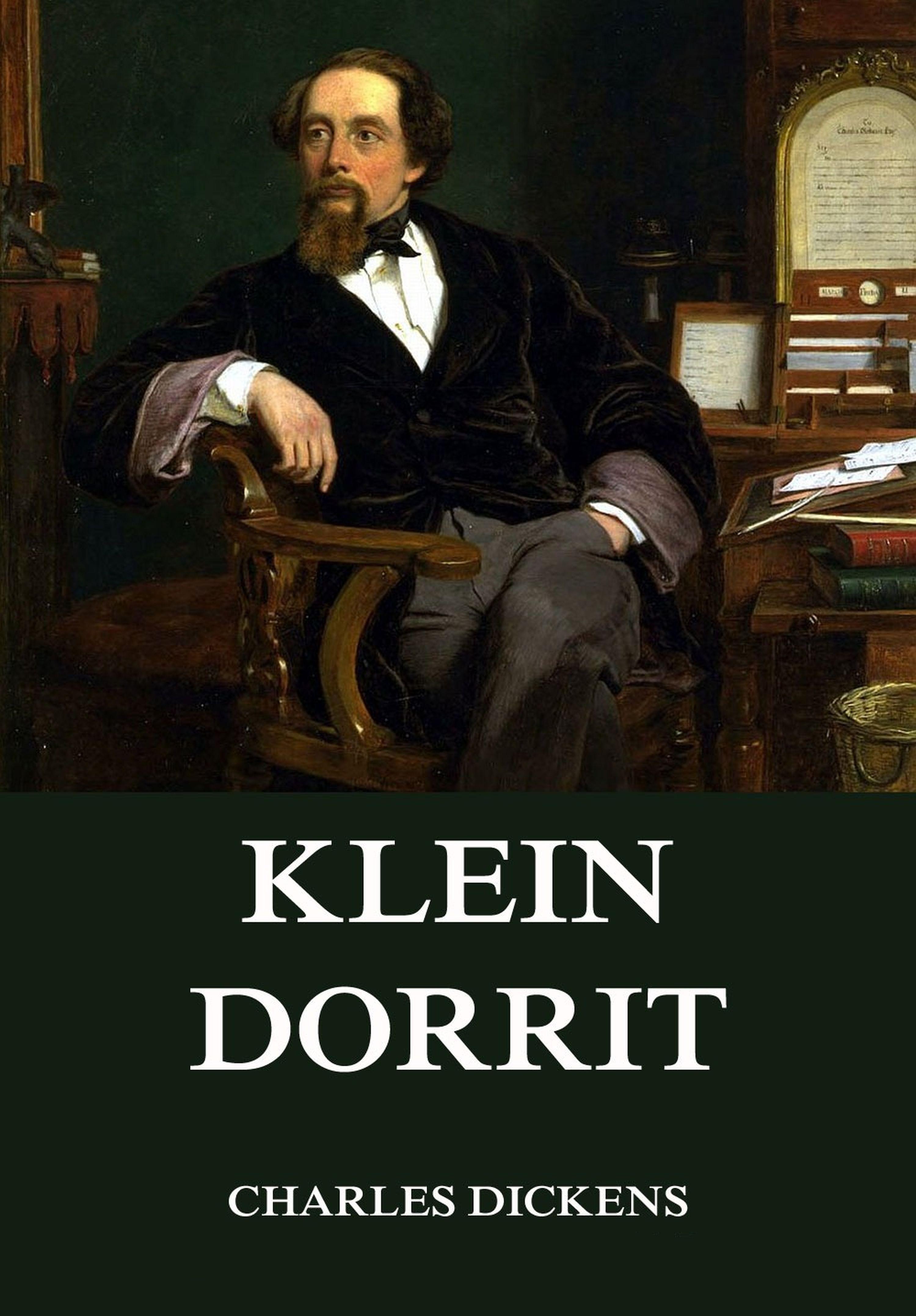 Charles 1812-1870 Dickens Klein Dorrit