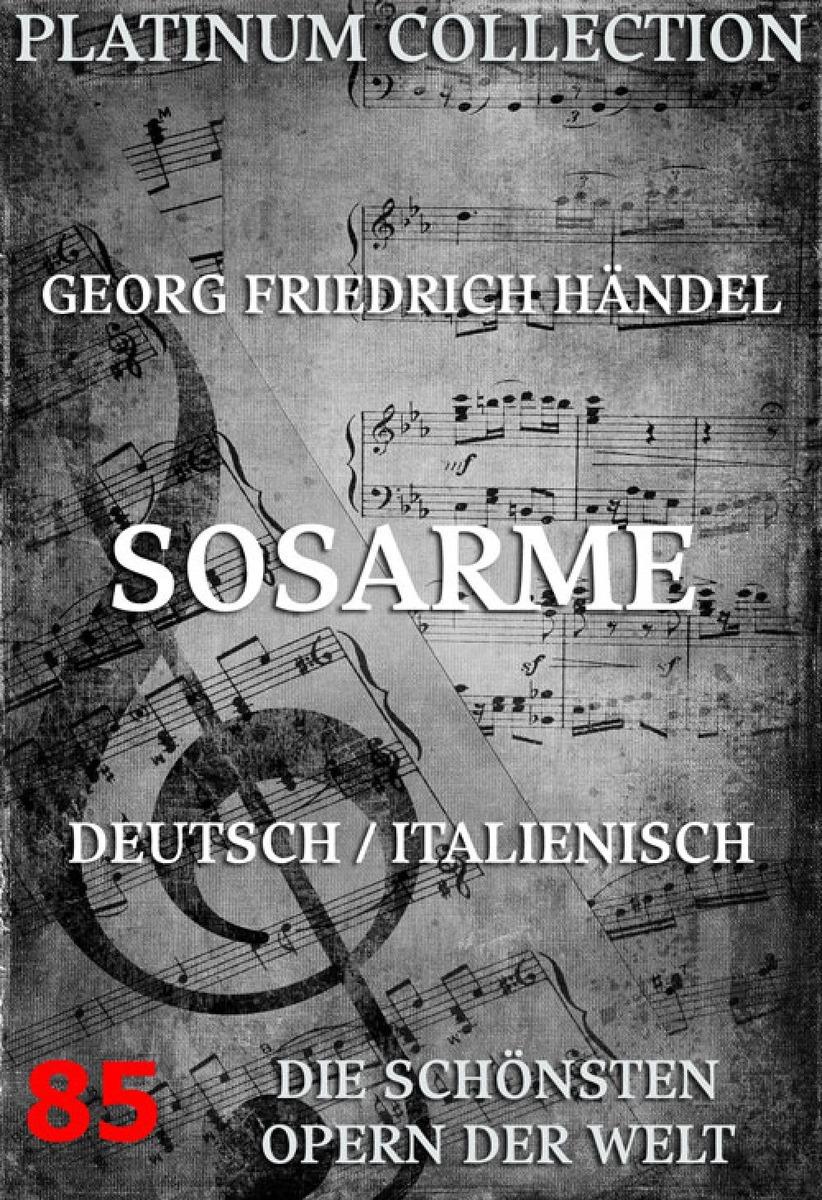 Georg Friedrich Handel Sosarme georg friedrich wolf allgemeines musikalisches lexikon