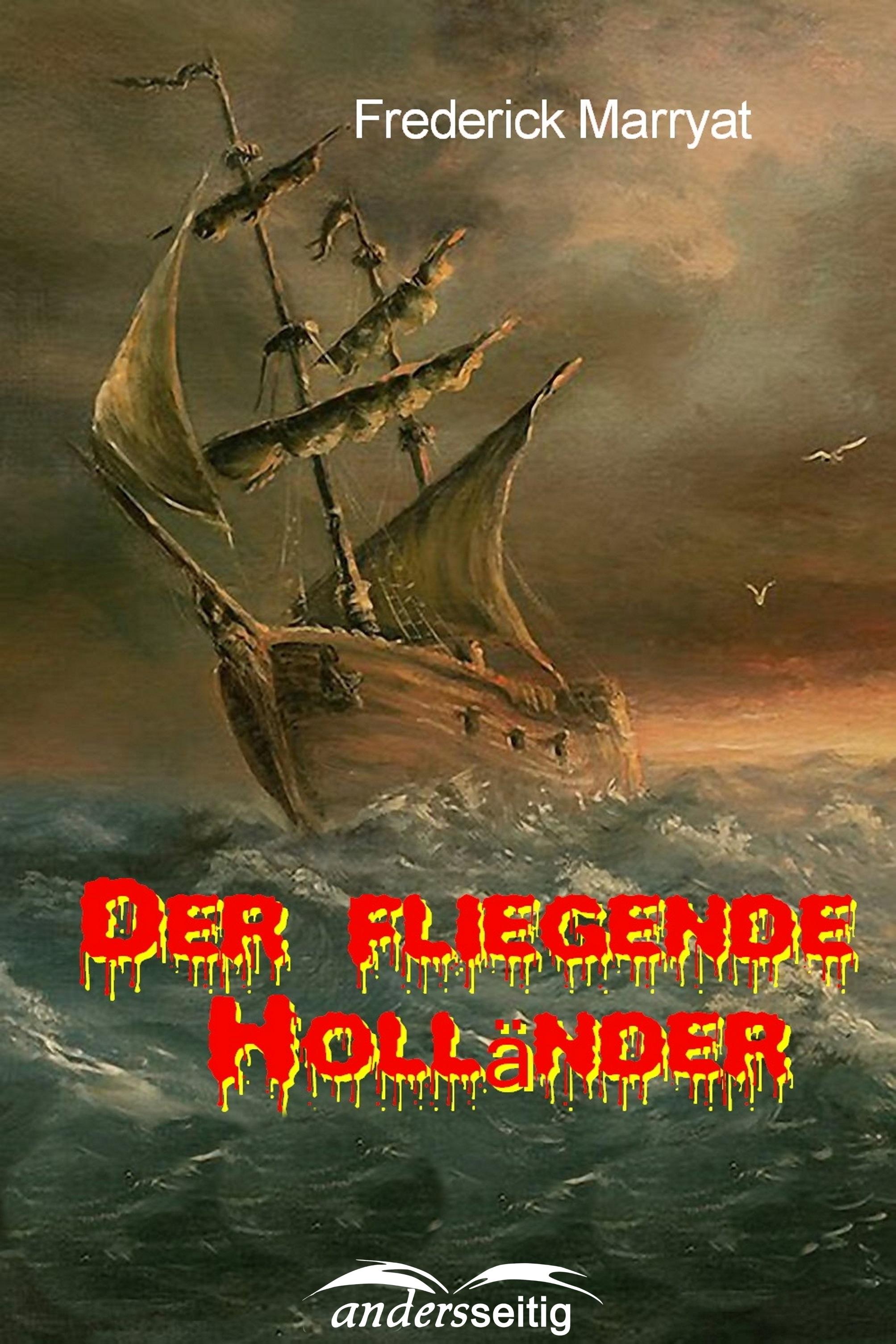 Frederick Marryat Der fliegende Holländer