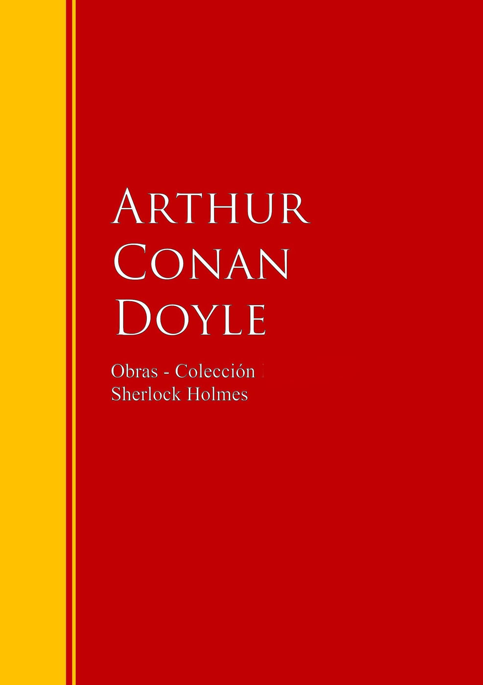 Артур Конан Дойл Obras - Colección de Sherlock Holmes артур конан дойл las aventuras de sherlock holmes golden deer classics