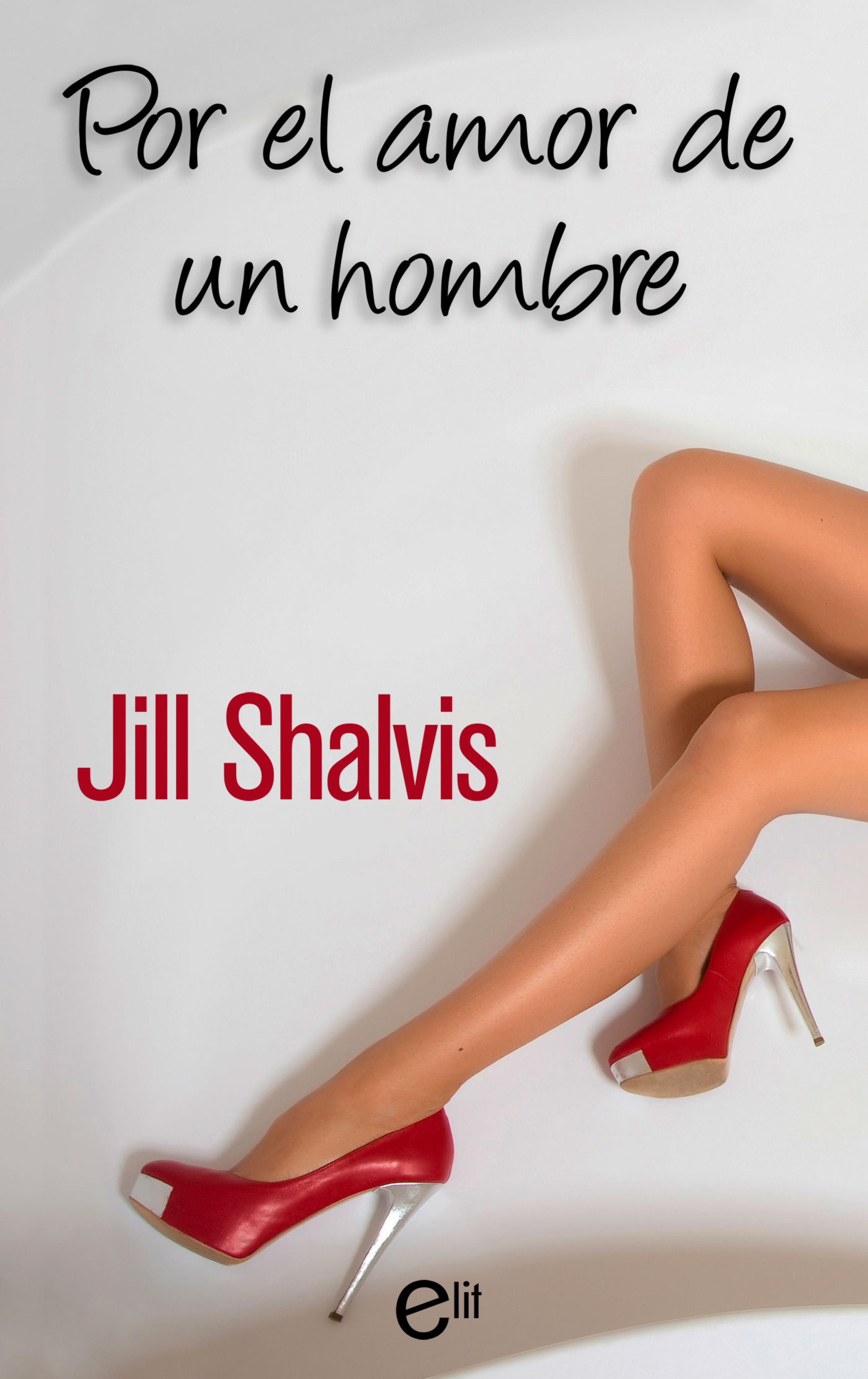 Jill Shalvis Por el amor de un hombre jill shalvis the heat is on