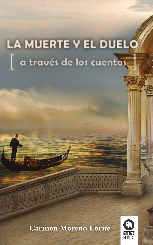 Carmen Moreno Lorite La muerte y el duelo a través de los cuentos juan manuel moreno luque insolvencia corrupción criminalidad y crisis de los bancos y de los mercados