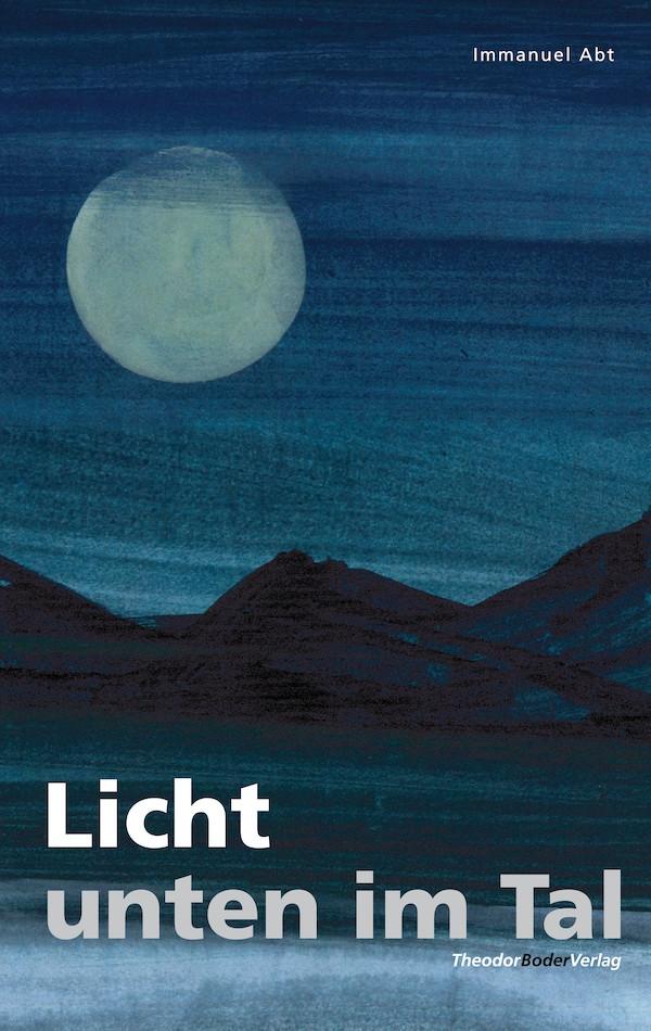 Immanuel Abt Licht unten im Tal f abt 3 lieder op 514
