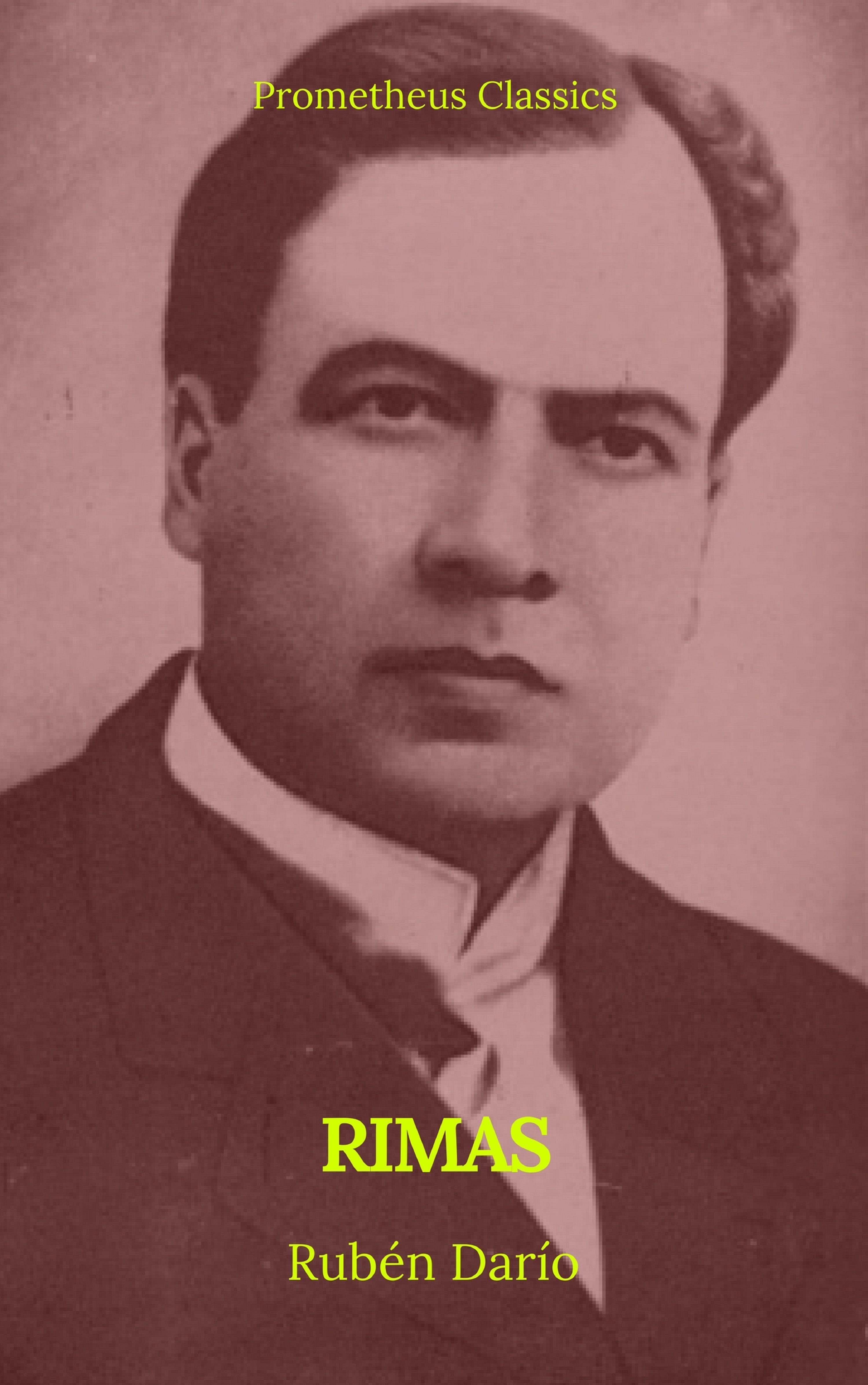 Rubén Darío Rimas (Prometheus Classics) отсутствует floresta de rimas antiguas castellanas p 1
