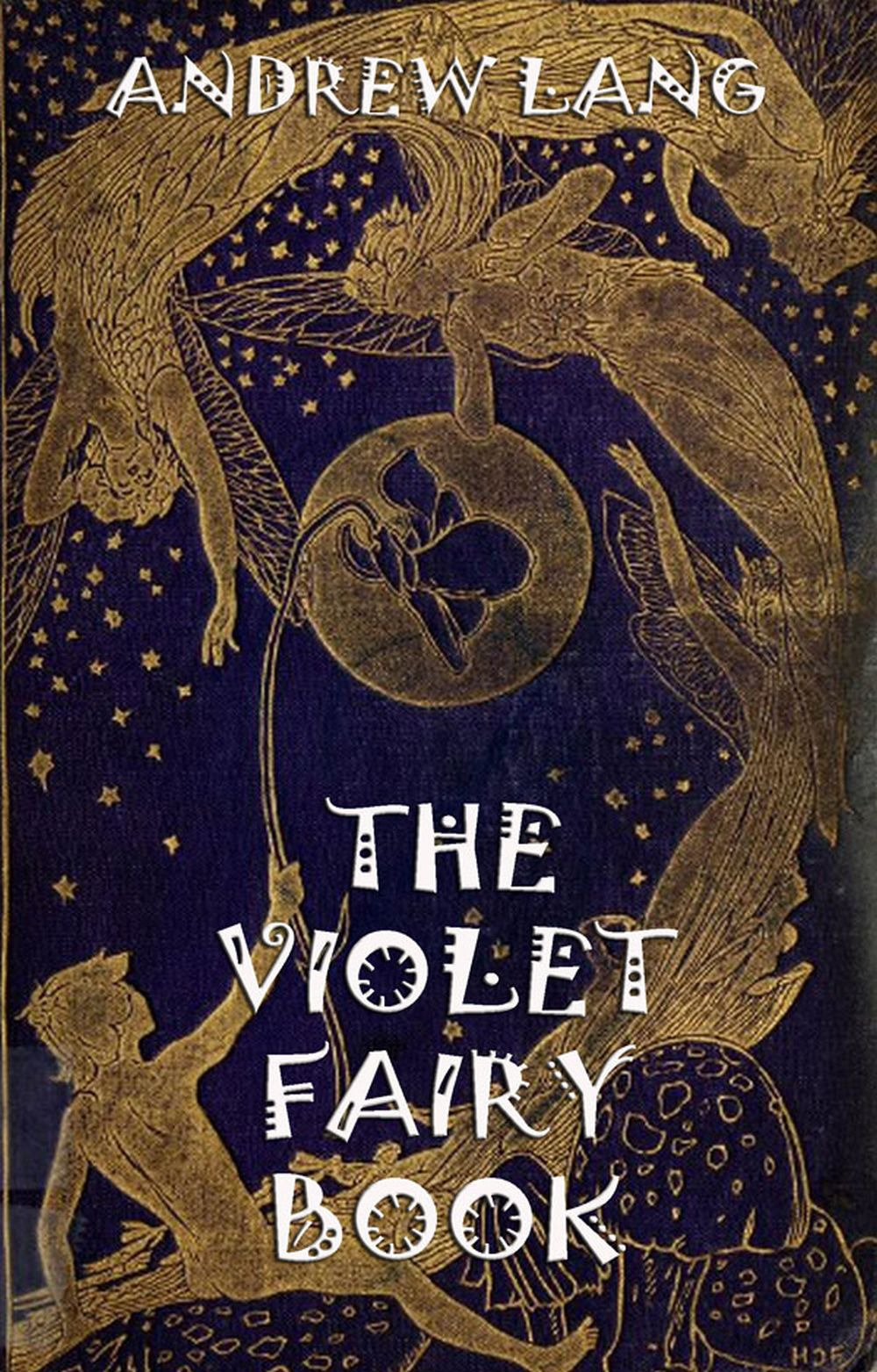 Andrew Lang The Violet Fairy Book andrew lang the red fairy book
